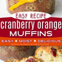 2 image collage of cranberry orange muffins with center color block and text overlay top image is a muffin in it's liner where the bottom image shows the muffin split in half