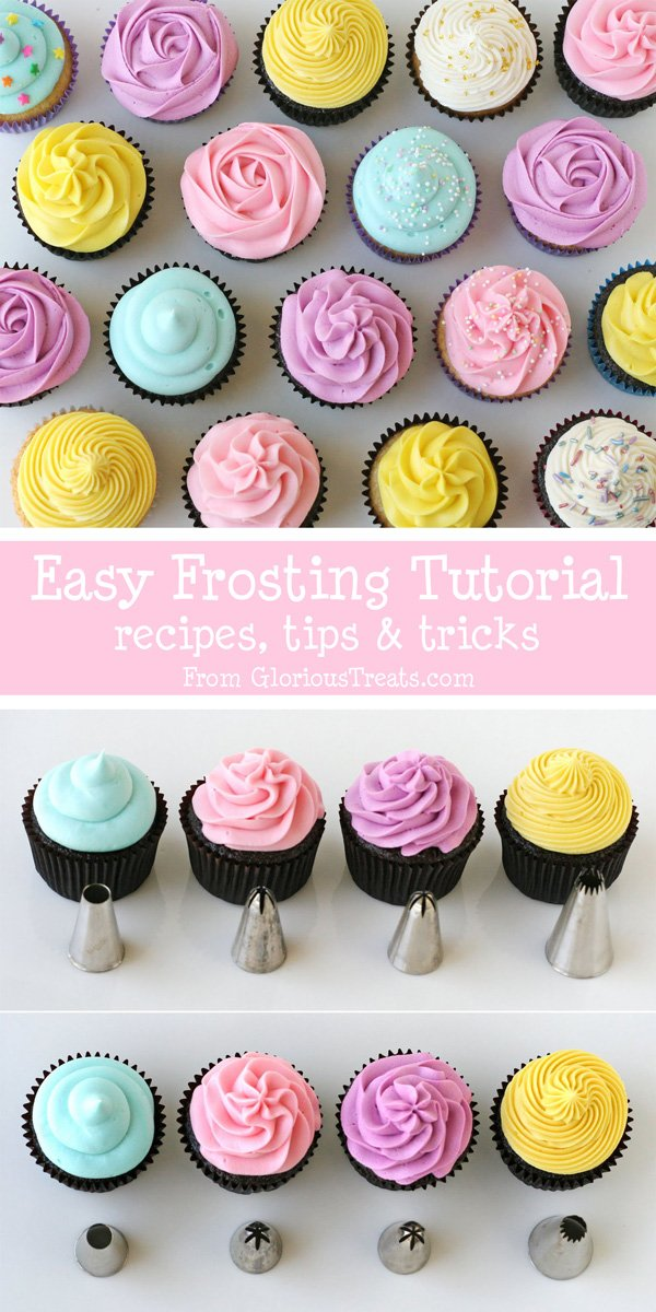 The BEST cupcake frosting tutorial!!  Great recipes and tips!  - GloriousTreats.com