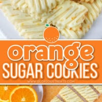 2 image collage with orange flavored sugar cookies sitting on white cake stand and shown laid out in a diagonal line on orange background. Center color block with text overlay.