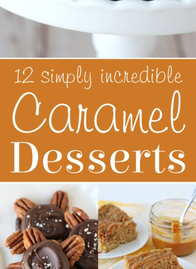 A dozen simply incredible caramel dessert recipes! From homemade caramel turtles to caramel apple coffee cake and homemade caramel corn, you'll fall in love with this collection of caramel desserts!