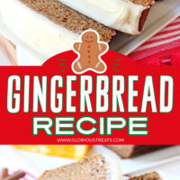 two image collage of loaf of gingerbread sliced and frosted with center color block and text overlay